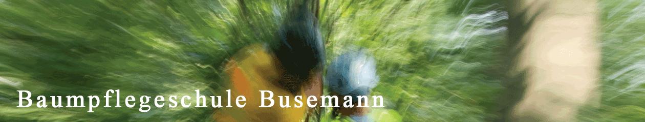 Baumpflegeschule Busemann